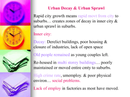 Urban Decay & Urban Sprawl