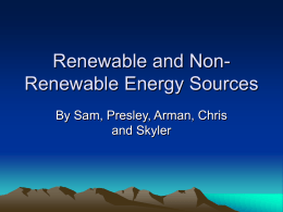 Renewable and Non-Renewable Energy Sources