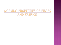 working properties of fibres fabrics and testing