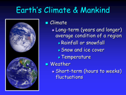 Earth`s Climate & Mankind