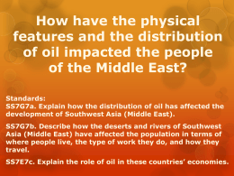 Impact of Oil and Physical Features on People of the Middle East ppt