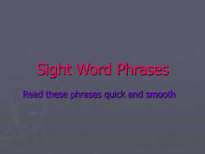 Sight Word Phrases Power Point