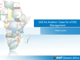 ETOD Management Overview ESRI GIS for