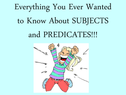 Everything You Ever Wanted to Know About SUBJECTS and