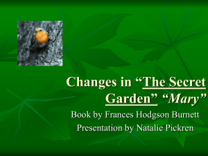 "Changes in The Secret Garden ""Mary"""