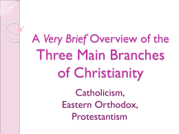 3 Main Branches of Christianity
