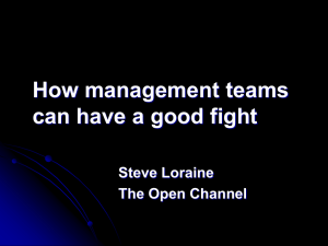The Open Channel How Management Teams can have a Good Fight