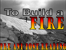 "Context for Jack London`s ""To Build a Fire"""