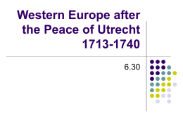 Western Europe after the Peace of Utrecht 1713-1740
