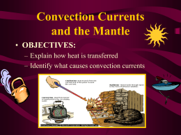 Convection Currents and the Mantle OBJECTIVES