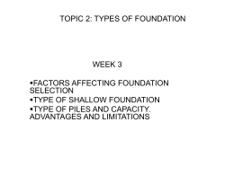 TOPIC 1: SITE INVESTIGATION FOR FOUNDATION DESIGN