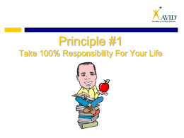 Principle #1 - Take 100% Responsibility for Your Life
