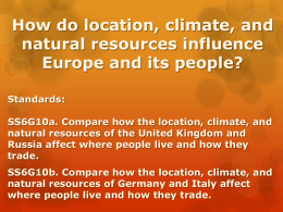Impact of location, climate, and natural resources on people in