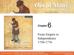 Chapter 6 - From Empire to Independence, 1750-1776