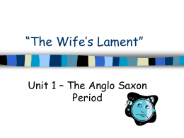 """The Wife`s Lament"" - Class with Ms. Krumholz"