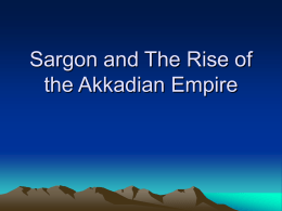 Sargon and The Rise of the Akkadian Empire