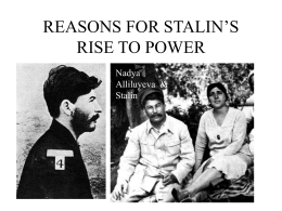 REASONS FOR STALIN`S RISE TO POWER