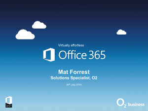 Office 365 O2 Presentation
