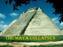 THE MAYA COLLAPSES