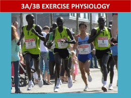 3A/3B EXERCISE PHYSIOLOGY - PE Studies Revision Seminars
