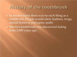 History of the toothbrush