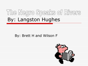 The Negro Speaks of Rivers: Langston Hughes