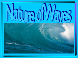 Nature of Waves - Junction Hill C