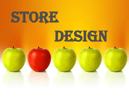 Store design and layout