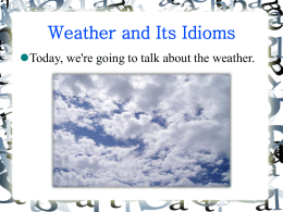 Weather and Its Idioms