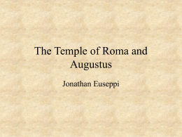 The Temple of Roma and Augustus