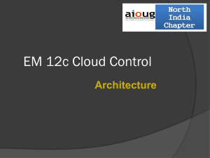 EM 12c Cloud control session 1