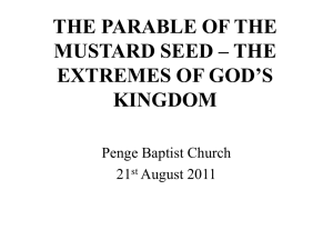The Parable of the Mustard Seed – the Extremes of God`s Kingdom
