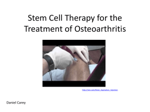 Use of Stem Cell Therapy for the Treatment of Osteoarthritis