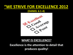 """WE STRIVE FOR EXCELLENCE 2012 (DANIEL 6:1-4)"