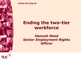Ending the two-tier workforce. - The Institute of Employment Rights