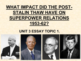 what impact did the post-stalin thaw have on superpower relations