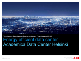 Academica Data Center Helsinki Customer insight