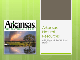 Arkansas Natural Resources PowerPoint