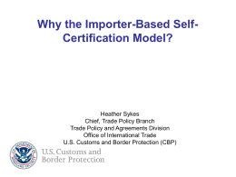United States: Importer-Focused Self-Certification Model