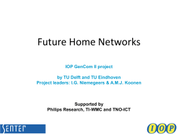 Future Home Networks