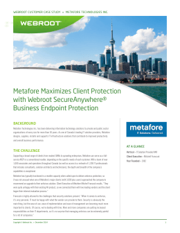 Metafore Maximizes Client Protection with Webroot