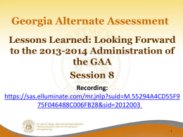 GAA 2013-2014 and Lessons Learned - Session 8