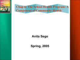 Chapter 6- The School Health Program: A Component of Community