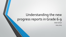 Understanding the progress reports in Grade 6-9