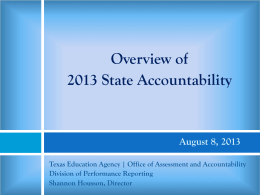 Overview of 2013 State Accountability System