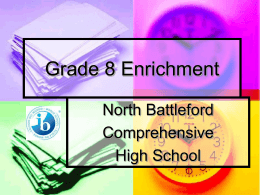 Grade 8 Enrichment - North Battleford Comprehensive High School