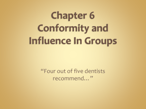 Chapter 6 Conformity and Influence In Groups