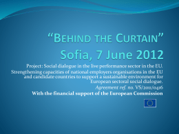 *Behind the Curtain* Sofia, 7 June 2012