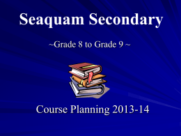Grade 8 to 9 - Seaquam Secondary School