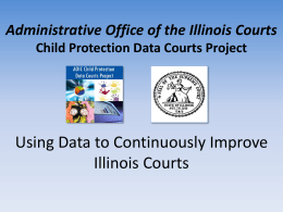 Administrative Office of the Illinois Courts Child Protection Data